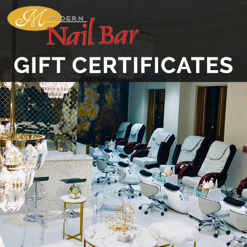 Modern Nail Bar Gift Certificates are available!